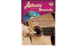 Christophe Astolfi – Astuces de la guitare Manouche Vol.3 (Musette Waltz Collection)