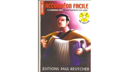 Accordeon Facile Volume 1 15 Accordion Standards with Play-Along CD