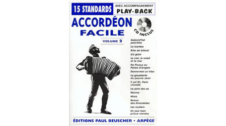 Accordeon Facile Volume 2 15 Accordion Standards with Play-Along CD