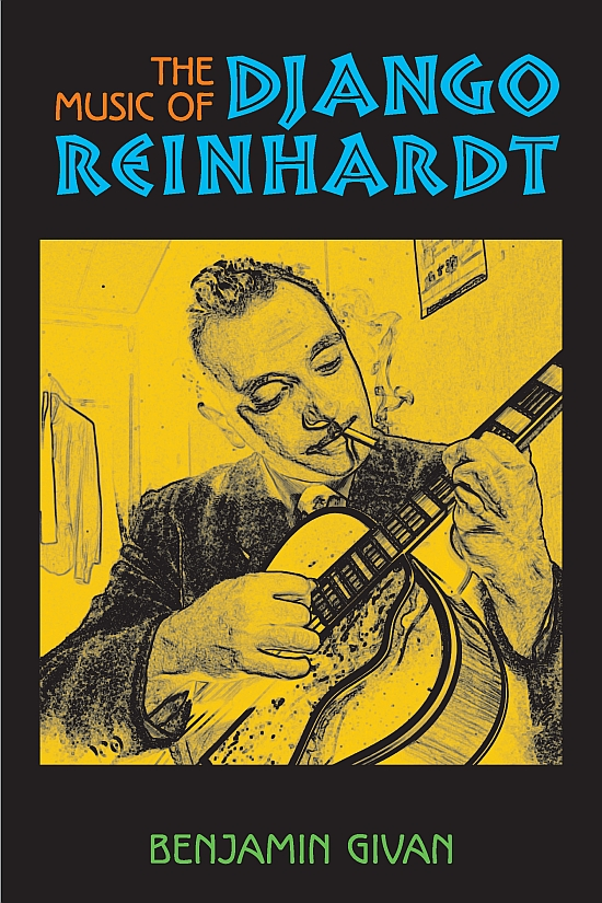 Benjamin Givan - The Music of Django Reinhardt