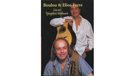 Boulou and Elios Ferre DVD (Zone 1) Live at Djangofest Northwest