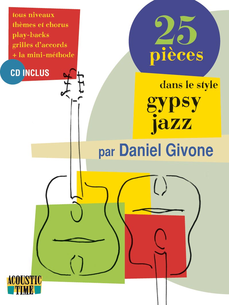 Daniel Givone - 25 pieces dans le style gypsy jazz (French and English) w/CD