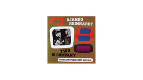Django Reinhardt - Two Is Company - Complete Studio Duets 1937-1942