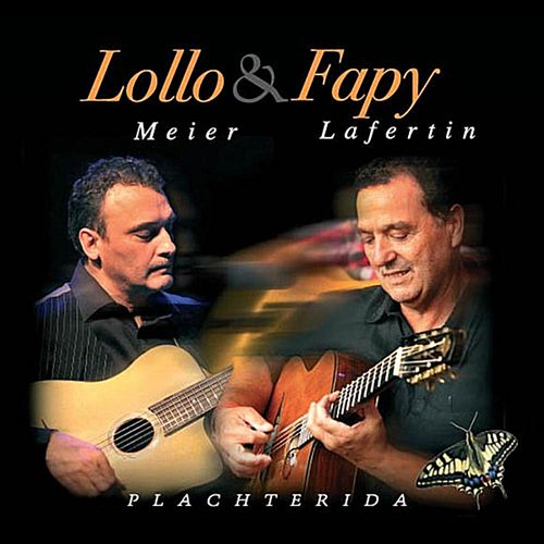 Fappy Lafertin and Lollo Meier - Plachterida