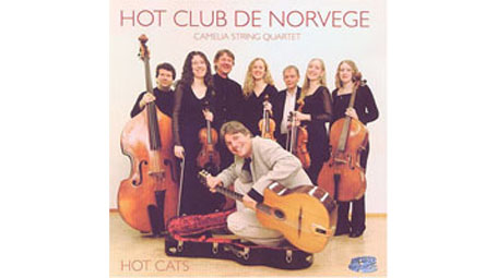 Hot Club de Norvège with the Camelia String Quartet Hot Cats