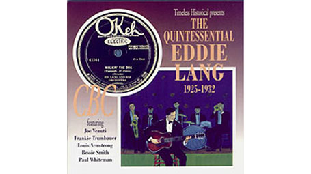 The Quintessential Eddie Lang 1925-1932