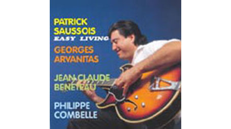 PATRICK SAUSSOIS featuring GEORGES ARVANITAS Easy Living