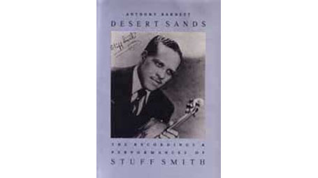 Stuff Smith  2 Books:Desert Sands: The Recordings and Performances of Stuff Smith and Up Jumped the