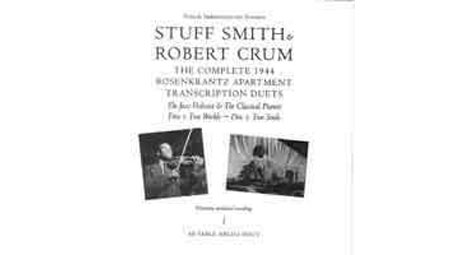 Stuff Smith & Robert Crum The Complete 1944 Rosenkrantz Apartment Transcription Duets 2 CD Set