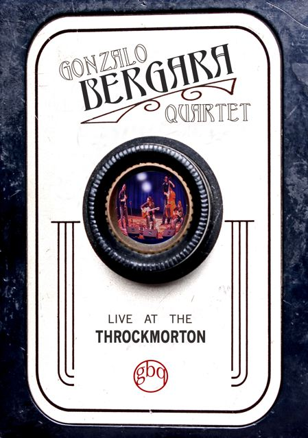 Gonzalo Bergara Quartet - Live at the Throckmorton DVD