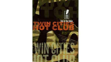 Twin Cities Hot ClubLive at the Times DVD