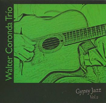 Walter Coronda Gypsy Jazz Vol.2