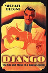 Django: The Life and Music of a Gypsy Legend (Paperback)