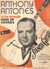 eBook: Anthony Antone�s Ultra Modern Book on Chords for the Spanish Guitar