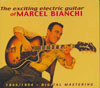 The Exciting Guitar of Marcel Bianchi 2 CDs