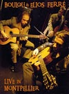 Boulou and Elios Ferre - Live in Montpellier DVD (Zone 2)
