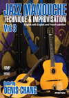 Denis Chang DVD Jazz Manouche: Technique & Improvisation Volume 3