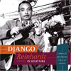 Django Reinhardt In Solitaire - Complete Recordings for Solo Guitar