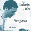 Fapy Lafertin and Le Jazz Hungaria