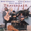 David Grisman, Carlo Anonzo, and Beppe Gambetta Traversata