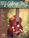 Gypsy Jazz  Ukulele Play-Along Volume 39