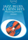 Jazz, Blues & Latin Hits Play-Along for Violin