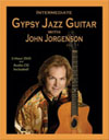 John Jorgenson: Intermediate Gypsy Jazz Guitar
