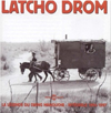 Latcho Drom Integrale 1994-1997 La Legende du Swing Manouche 3 CDs