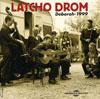 Latcho Drom - Deborah