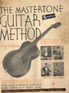 eBook: The Mastertone Guitar Method (Nick Lucas, Eddie Lang, Garson Robison, Andy Sannella)