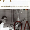 Oscar Aleman Recovered Recordings