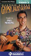 Paul Mehling Django-Style Gypsy Guitar: Soloing Lesson 2 DVD