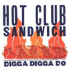 Hot Club Sandwich Digga Digga Do