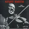 Stuff Smith Trio 1943