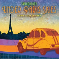 Swingology - Under Paris Skies