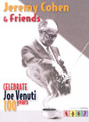 Joe Venuti Jeremy Cohen & Friends Celebrate Joe Venuti: 100 Years DVD (Zone 1)